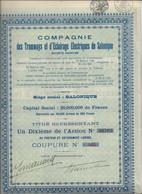 COMPAGNIE DES TRAMWAYS ET D'ECLAIRAGE ELECTRIQUES DE SALONIQUE - UN DIXIEME D'ACTION  -1912 - Railway & Tramway