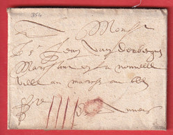 LETTRE DE ARRAS 1628 PAS DE CALAIS POUR ANVERS BELGIQUE TAXE ESPAGNOLE IIII CRAYON ROUGE - ....-1700: Precursors