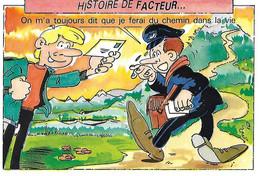 Postes - Poste - Histoire De Facteur - On M'a Toujours Dit Que Je Ferai Du Chemin Dans Ma Vie - Humour Humoristique - - Poste & Postini
