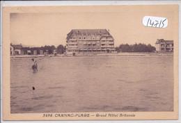CARNAC-PLAGE- GRAND HOTEL BRITANNIA - Carnac