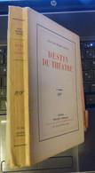 JEAN RICHARD BLOCH 2 °édit DESTIN DU THEATRE Avec Envoi 1930 - Autographed