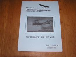 TOEN DE BELL 47 D-1 Onze Post Vloog Marcophilie Philatélie Cachets Aérophilatélie Hélicoptère Luchtpost Oostende Brugge - Altri Libri