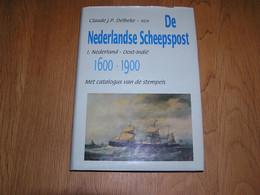 DE NEDERLANDSE SCHEEPSPOST 1 Nederland Oost Indië Marcophilie Philatélie Cachets Hollande Marine Inde Stempels Stamp - Other Books