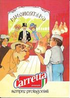 8-CARRETTA PROSCIUTTI S.R.L. POGGIO DI S.ILARIO-FELINO PARMA - Advertising