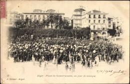 CPA Algier Alger Algerien, Place Du Gouvernement, Un Jour De Musique, Hotel De La Regence - Non Classificati