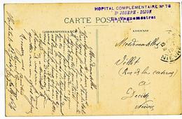 COTE D'OR CP 1915 DIJON FM HOPITAL COMPLEMENTAIRE N°76 / ST JOSEPH DIJON - 1877-1920: Semi-moderne Periode