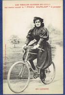 CPA FRANCE - CYCLISME - LES VIEILLES GLOIRES DU CYCLE - PNEU DUNLOP - Mlle LEFEBVRE - Wielrennen