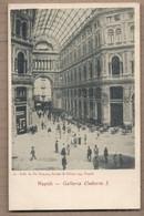 CPA ITALIE - NAPOLI - NAPLES - Galleria Umberto 1 - TB PLAN ANIMATION Terrasse Café - Magasins - Napoli