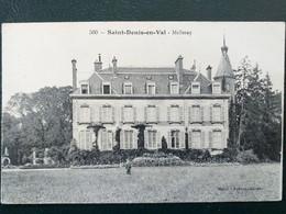 45 , Saint Denis En Val , Le Château De Melleray En 1917 - Otros Municipios