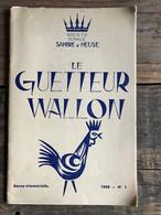 LE GUETTEUR WALLON 1 1968 Régionalisme Paroisse De Rhisnes Notes De Toponymie Namuroise Ster Petite Localité Disparue - Belgique