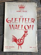 LE GUETTEUR WALLON 2 1969 Régionalisme Rhisnes Histoire De La Paroisse (suite) Notes De Toponymie Namuroise Meuse Sambre - Belgique
