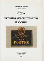 INITIATION AUX OBLITERATIONS FRANCAISES De Vincent POTHION -- 1996 -- - Matasellos
