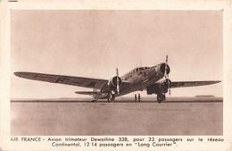 Aviation Air France Avion Trimoteur Dewoitine 338 Pour 22 Passagers Long Courrier - 1919-1938: Fra Le Due Guerre