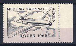"""TIMBRE VIGNETTE NEUVE ** """" MEETING NATIONAL AÉRIEN ROUEN 1962 """" THÈME AVIATION AVION POSTE AÉRIENNE - Aviation"""