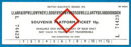 """Souvenir Platform Ticket"" British Railways Board WALES Lianfair PG Llanfairpwll The World's Largest Place Name - Other"