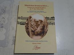 Musicien Brancardier… Carnets De Léopold Retailleau, Du 77e R.I. 1914-1918 - 1914-18