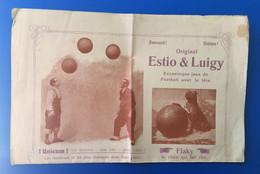 Estio & Luigy Excentrique Jeux Football Av La Tète-Hunicum 1 Homme 1 Tète 2 Balles-Flacky Le Chien-affiche Publicitaire - Programs