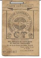 CARTE CONFEDERALE CGT 1947 - Industries Chimiques - Contremaître - Neuvilles-sur -Escaut - Bouchain - Nord - Syndicat - Unclassified