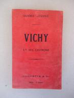 Allier- Guides Joanne - VICHY Et Ses Environs - 1906 - Plan, Carte Gravures - Auvergne