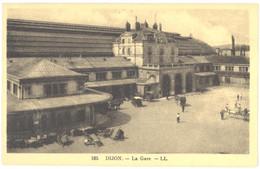 CPA - 21 - 165. DIJON - La Gare - LL - Dijon