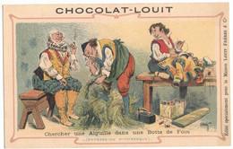 CHROMO PUBLICITAIRE CHOCOLAT LOUIT LANGUE FRANCAISE CHERCHER UNE AIGUILLE DANS UNE BOTTE DE FOIN FUMEUR PIPE FER REPASSE - Louit
