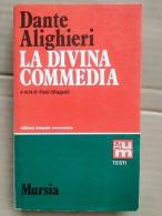 Dante Alighieri - La Divina Commedia / Mursia,1982 - Non Classificati