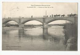 66 Ille Sur Tet Rivière Et Pont Animé De La Tet Ed Ponceille Et Robin - Altri Comuni
