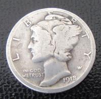 Etats-Unis / USA - Monnaie One Dime Mercury 1918 En Argent - 1916-1945: Mercury