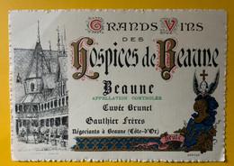 19074 -  Beaune Cuvée Brunet Hospices De Beaune Gauthier Frères - Bourgogne