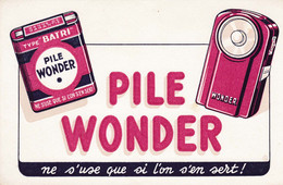 Buvard - Pile Wonder Ne S'use Que Si L'on S'en Sert! - Accumulators