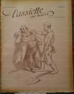 1901 L'ASSIETTE AU BEURRE N° 21 - WILLETTE - MALTESTE - HUARD - SANCHA - CADEL - JOUVE - BARCET - D'OSTOYA - PLUMET ETC. - 1900 - 1949