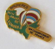 E122 Pin's Montgolfière Balloon Bruyeres Département Vosges Championnat France 92 Qualité Egf Achat Immédiat - Mongolfiere