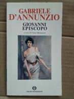 Gabriele D'Annunzio - Giovanni Episcopo / Oscar Mondadori,1979 - Non Classificati