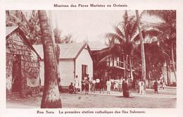 Missions Des Pères Maristes En Océanie - Rua Sura - La Première Station Catholique Des Iles SALOMON - Solomon Islands