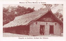 Missions Des Pères Maristes En Océanie - Chapelle En Bambous - Archipel Des SALOMON - Solomon Islands