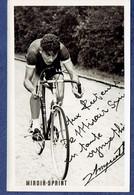 PHOTO CYCLISME MIROIR SPRINT - JACQUES ANQUETIL - DEDICACE ET SIGNATURE NE SONT PAS MANUSCRITES - Ciclismo