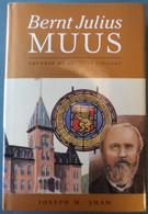 Bernt Julius Muus, Founder Of St. Olaf College - Business