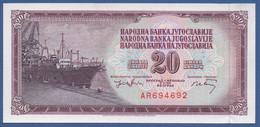 YUGOSLAVIA - P.85 (1) - 6 Digit Serial # – 20 Dinara 1974 - UNC  Prefix AR - Yugoslavia