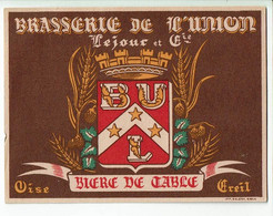 Ancienne étiquette Brasserie De L'Union à Creil  60 - Beer