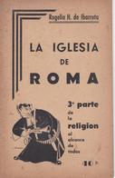 Rogélio De Ibarreta-vers 1935-La Iglesia De Roma- (40 Pages) - Cultural