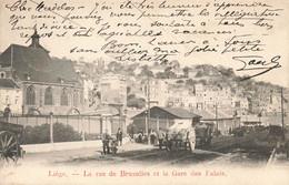 """LIEGE - La Rue De BRUXELLES Et La Gare Des Palais- """"Hôtel BAVARIA"""" 24,rue Grétry, Liège - Carte Circulé En 1905 - Liège"""