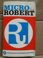 Micro Robert - Dictionnaire Du Français Primordial  2 / 1982 - Dictionaries