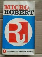 Micro Robert - Dictionnaire Du Français Primordial  1 / 1982 - Dictionaries