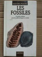 Les Fossiles - Un Guide Pratique Pour Les Paléontologues En Herbe / Gründ,1992 - Natuur