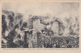 LINGUAGLOSSA-CATANIA-ERUZIONE DELL'ETNA GIUGNO 1923-ULTIME CASE A DESTRA CATENA-CARTOLINA VIAGGIATA IL 23-9-1923 - Catania