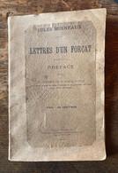 Jules Moineaux 1900 Lettres D'un Forçat / Anarchiste Belge - Política