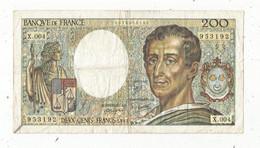 JC ,G, Billet , France ,MONTESQUIEU , 200 , Deux Cents Francs, 1981 , Alphabet : X.004 , 2 Scans , Frais Fr 1.75 E - 200 F 1981-1994 ''Montesquieu''
