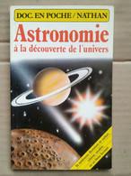 Astronomie : À La Découverte De L'Univers / Fernand Nathan,1983 - Astronomie