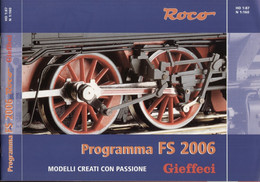 Catalogue ROCO 2006 Programma FS GIEFFECI - HO 1/87 - N 1/160 - En Italien - Andere