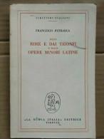 Francesco Petrarca - Dalle Rime E Dai Trionfi E Dalle Opere Minori Latine,1972 - Non Classificati